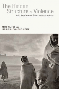 The Hidden Structure of Violence - A book launch with Professor Marc Pilisuk